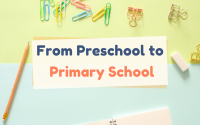 Preschool to Primary School