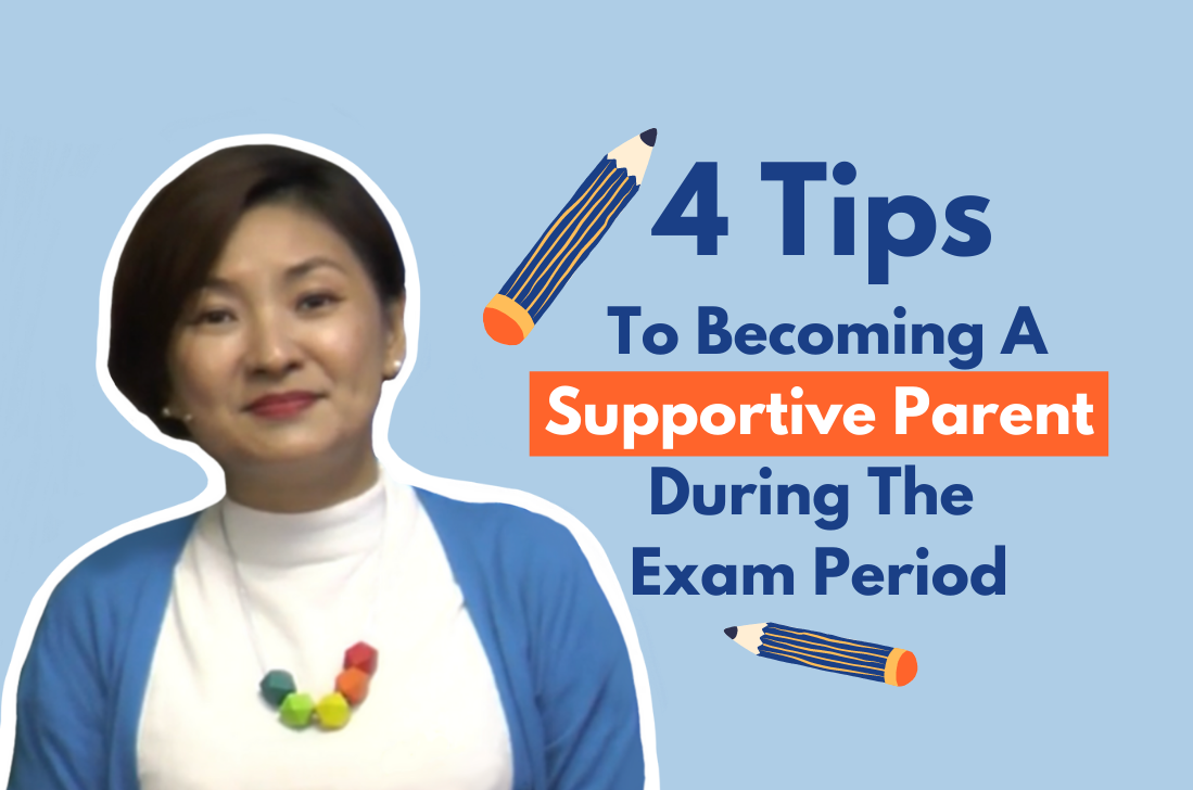 4 Tips To Becoming A Supportive Parent During The Exam Period